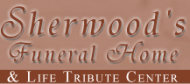 Sherwood's Funeral Home and Life Tribute Centre
